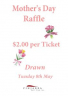 Mothers Day Raffle